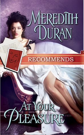 REVIEW:  At Your Pleasure by Meredith Duran