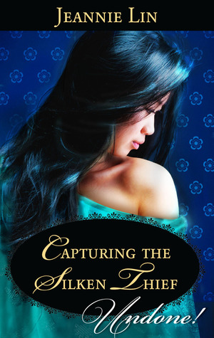 REVIEW: Capturing the Silken Thief by Jeannie Lin
