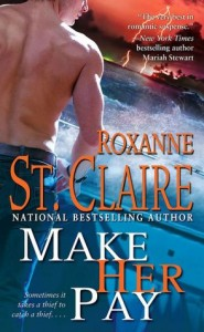 make her pay roxanne st claire