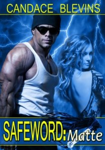 Safeword: Matte by Candace Blevins