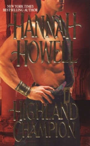 REVIEW:  Highland Champion by Hannah Howell