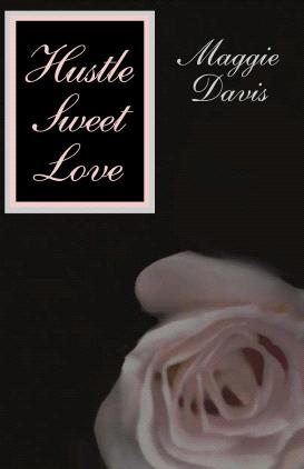 REVIEW:  Hustle, Sweet Love by Maggie Davis