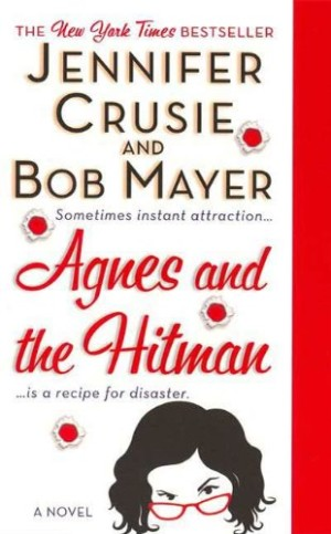 REVIEW:  Agnes and the Hitman by Jennifer Crusie and Bob Mayer
