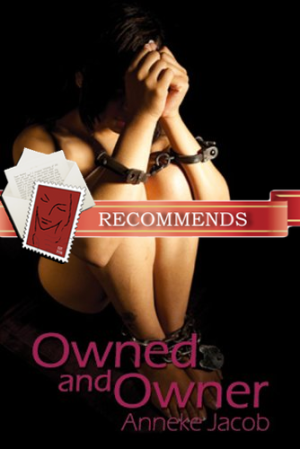 REVIEW: Owned and Owner by Anneke Jacob