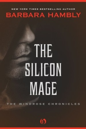 REVIEW: The Silicon Mage by Barbara Hambly
