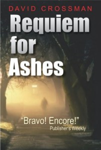 Requiem for Ashes by David Crossman
