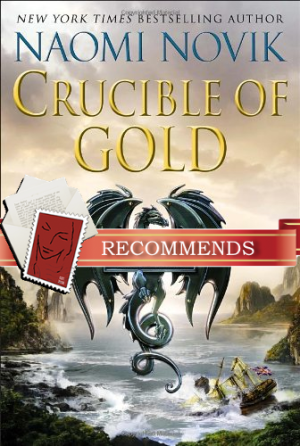 REVIEW: Crucible of Gold by Naomi Novik