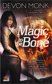 Recommended Reads Saturday: Magic to the Bone by Devon Monk