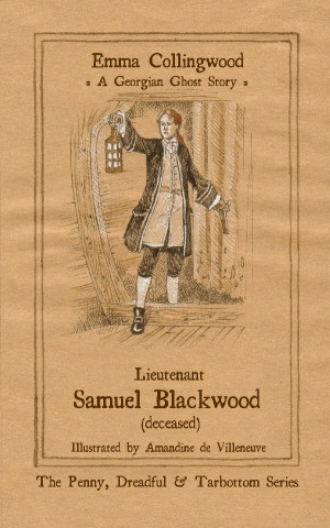 REVIEW: Lieutenant Samuel Blackwood (deceased): A Georgian Ghost Story by Emma Collingwood