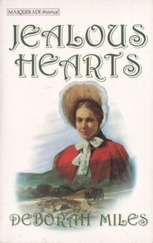 REVIEW:  Jealous Hearts by Deborah Miles