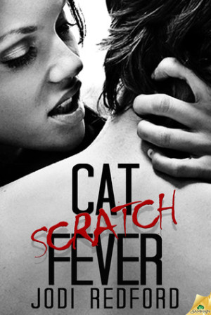 REVIEW:  Cat Scratch Fever by Jodi Redford