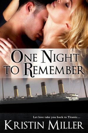 REVIEW: One Night to Remember by Kristin Miller