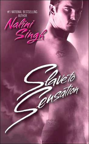 REVIEW:  Slave to Sensation by Nalini Singh