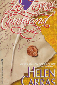 REVIEW:  By Love's Command by Helen Carras