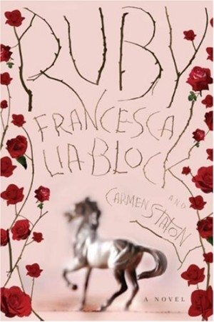 REVIEW:  Ruby by Francesca Lia Block and Carmen Staton