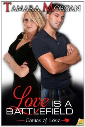 REVIEW:  Love is a Battlefield by Tamara Morgan