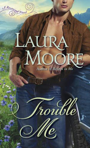 REVIEW:  Trouble Me by Laura Moore