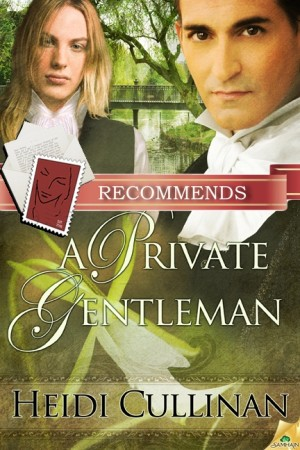 REVIEW:  A Private Gentleman by Heidi Cullinan