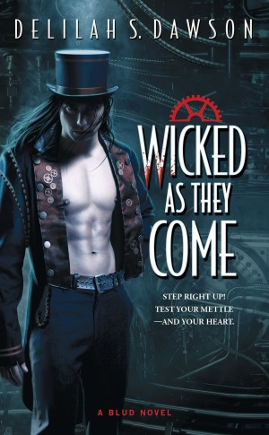 Debut Print Book: Wicked as They Come by Delilah S. Dawson