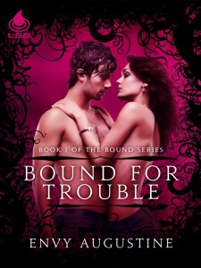 Bound for Trouble by Envy Augustine