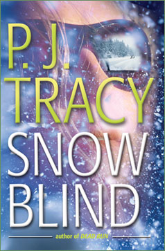 REVIEW:  Snow Blind by PJ Tracy