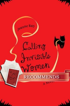 REVIEW:  Calling Invisible Women by Jeanne Ray