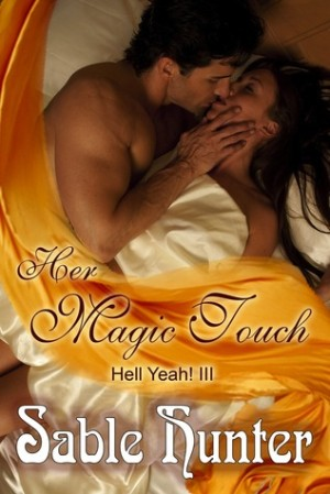 REVIEW:  Her Magic Touch by Sable Hunter