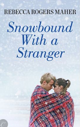 REVIEW:  Snowbound With a Stranger by Rebecca Rogers Maher