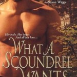 What a Scoundrel Wants - Carrie Lofty