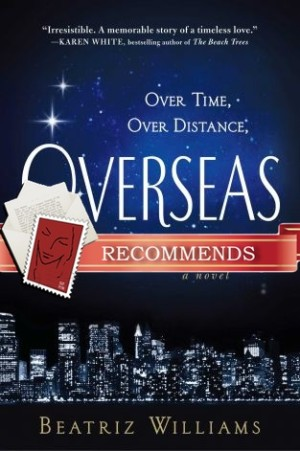 REVIEW:  Overseas by Beatriz Williams