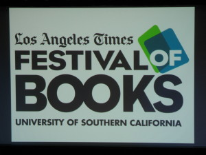 My Sunday at the 2012 Los Angeles Times Festival of Books, Part 1