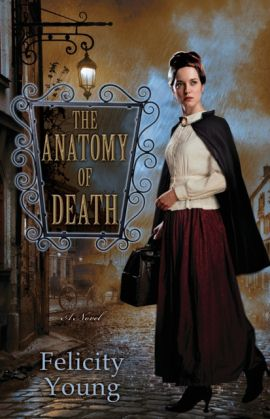 REVIEW:  The Anatomy of Death (aka A Dissection of Murder) by Felicity Young