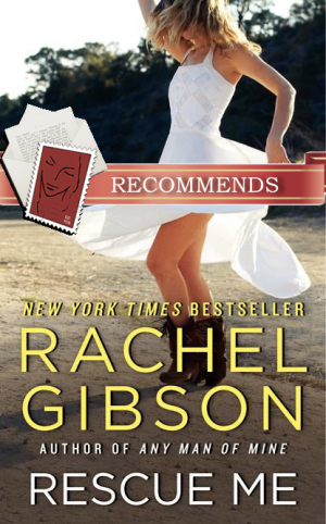 REVIEW:  Rescue Me by Rachel Gibson