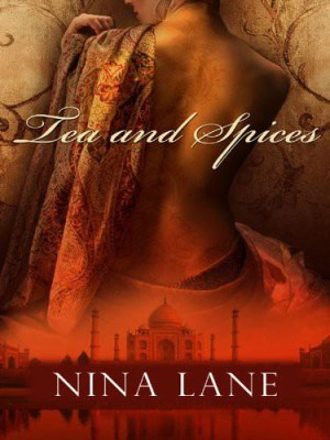 REVIEW:  Tea and Spices by Nina Lane