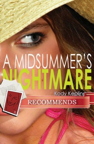 REVIEW:  A Midsummer's Nightmare by Kody Keplinger