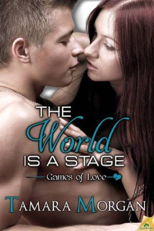 REVIEW:  The World is a Stage by Tamara Morgan