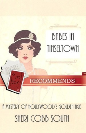 REVIEW:  Babes In Tinseltown by Sheri Cobb South
