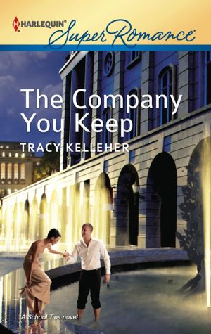 REVIEW:  The Company You Keep by Tracy Kelleher