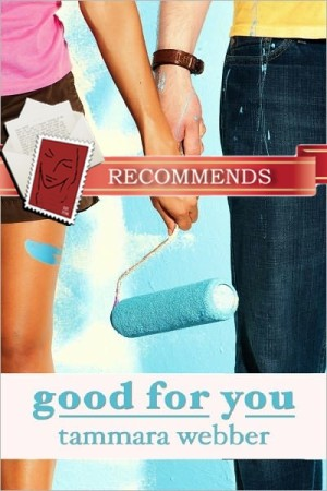 REVIEW:  Good for You by Tammara Webber