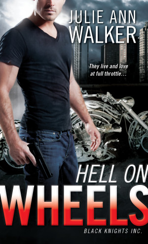 Debut Print Book: HELL ON WHEELS by Julie Ann Walker