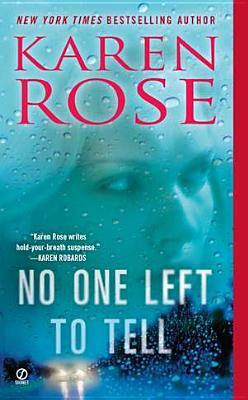 REVIEW:  No One Left to Tell by Karen Rose