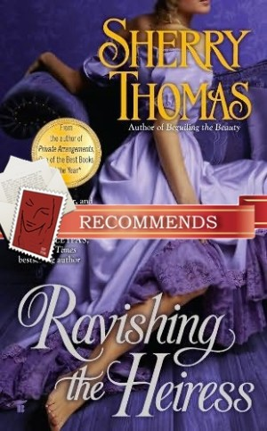 REVIEW:  Ravishing the Heiress by Sherry Thomas