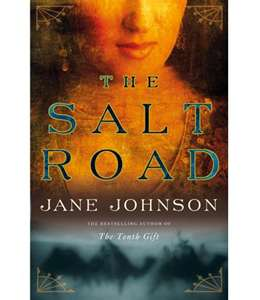 REVIEW:  The Salt Road by Jane Johnson