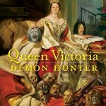 Queen Victoria: Demon Hunter by A. E. Moorat