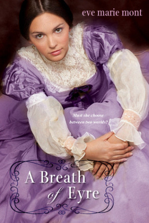 REVIEW:  A Breath of Eyre by Eve Marie Mont