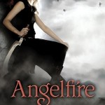 Angelfire (Angelfire Series #1) by Courtney Allison Moulton