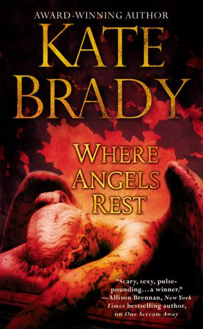 REVIEW:  Where Angels Rest by Kate Brady