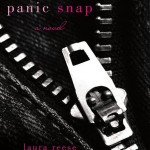 Panic Snap by Laura Reese
