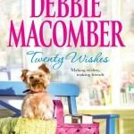 Twenty Wishes Debbie Macomber