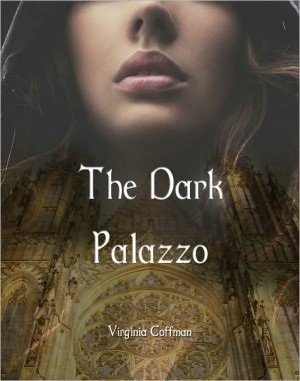 REVIEW:  The Dark Palazzo by Virgina Coffman